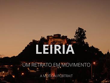 LEIRIA - A MOTION PORTRAIT